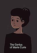The Genius of Marie Curie
