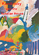 Kandinsky and the Russian House